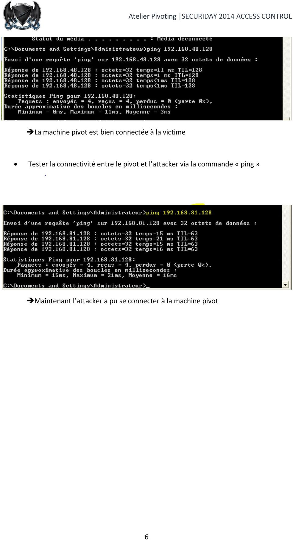 et l attacker via la commande «ping»