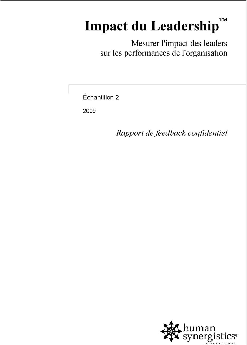 performances de l'organisation