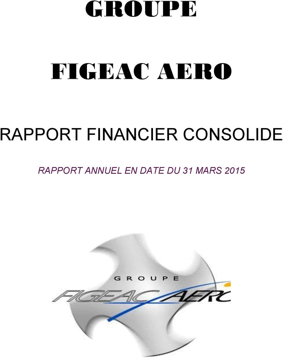 CONSOLIDE RAPPORT