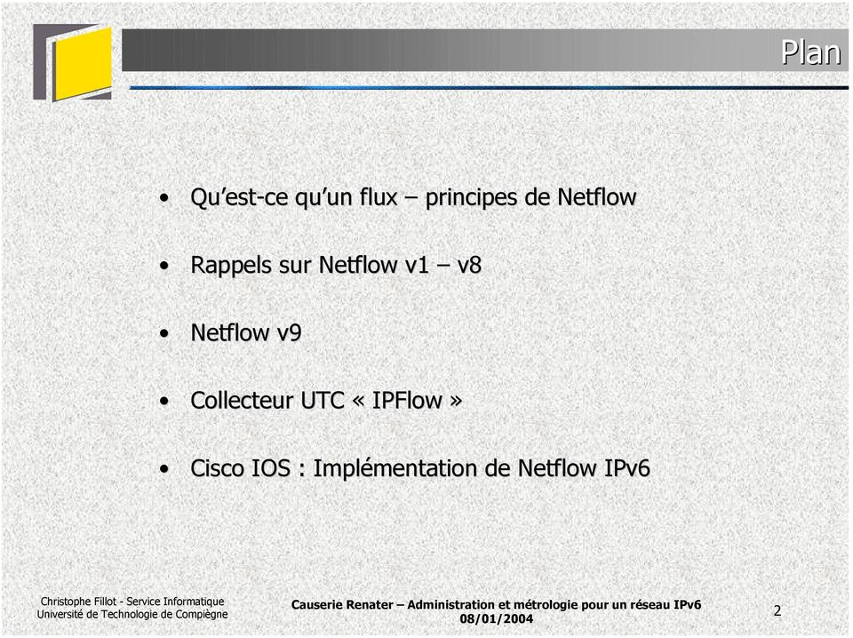 Netflow v9 Collecteur UTC «IPFlow»