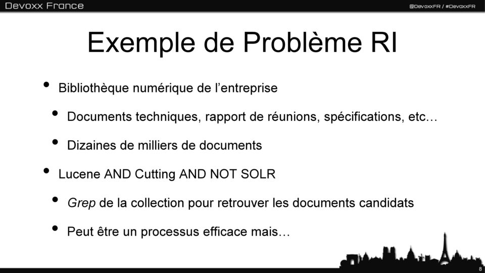 milliers de documents Lucene AND Cutting AND NOT SOLR Grep de la