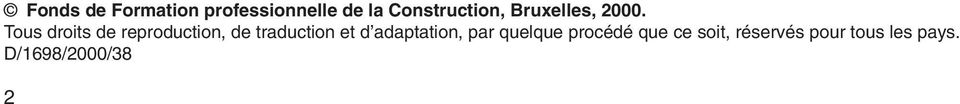 Tous droits de reproduction, de traduction et d