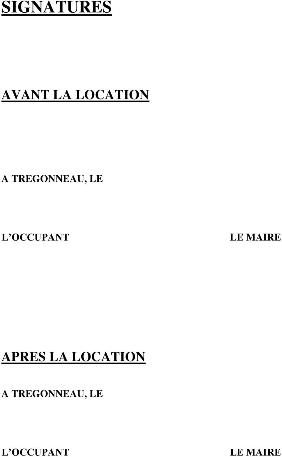 LE MAIRE APRES LA LOCATION