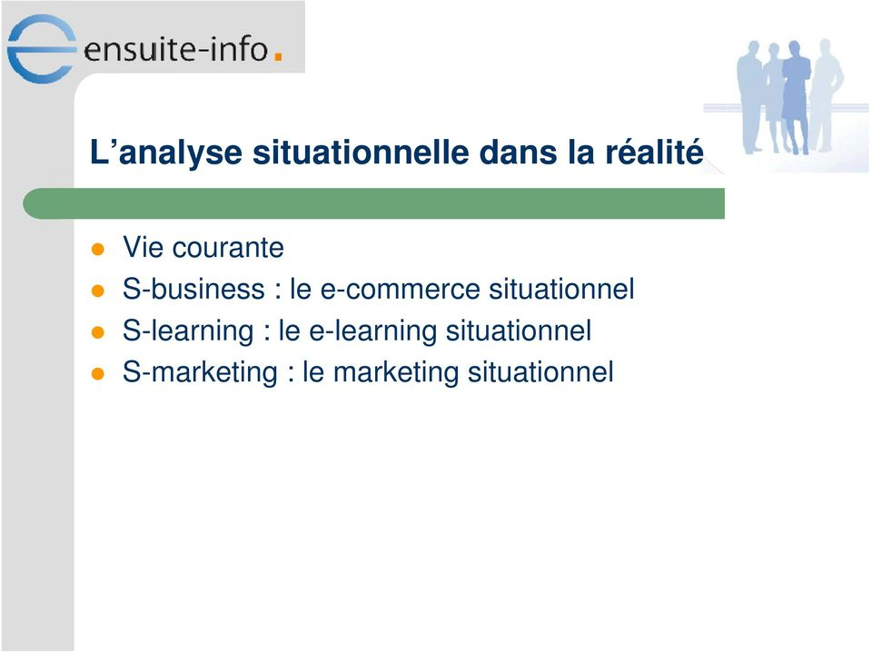 situationnel S-learning : le e-learning