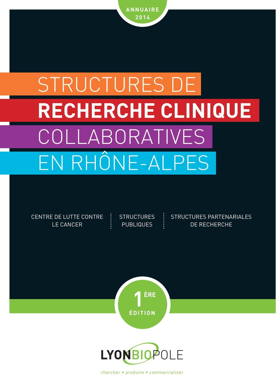 LE CANCER STRUCTURES PUBLIQUES STRUCTURES