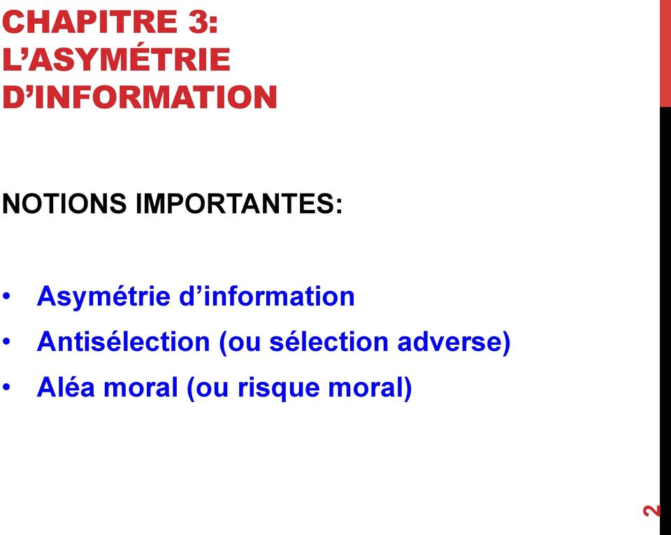information Antisélection (ou