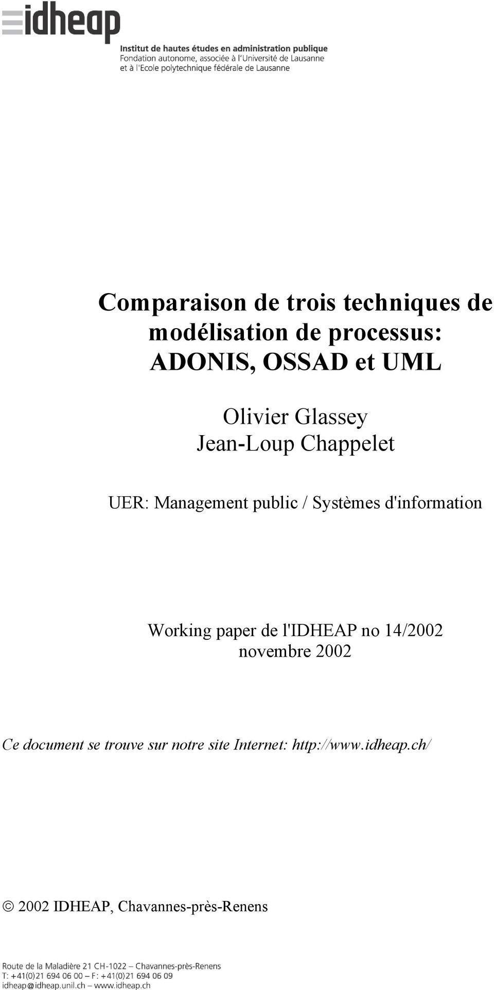 d'information Working paper de l'idheap no 14/2002 novembre 2002 Ce document se
