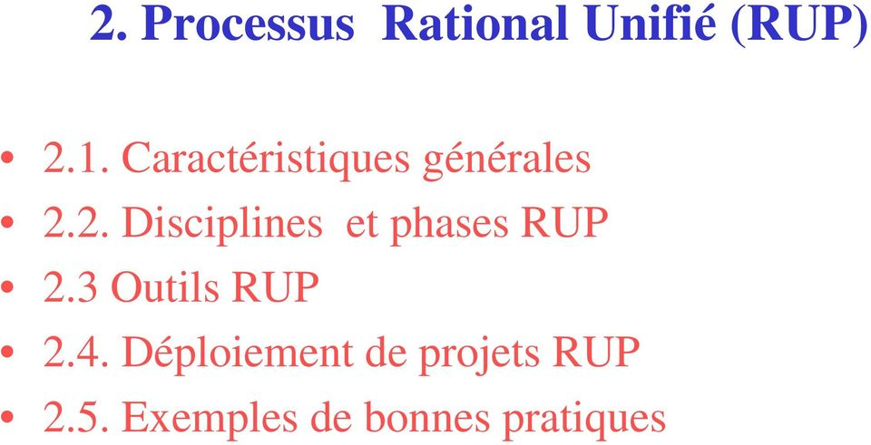 2. Disciplines et phases RUP 2.