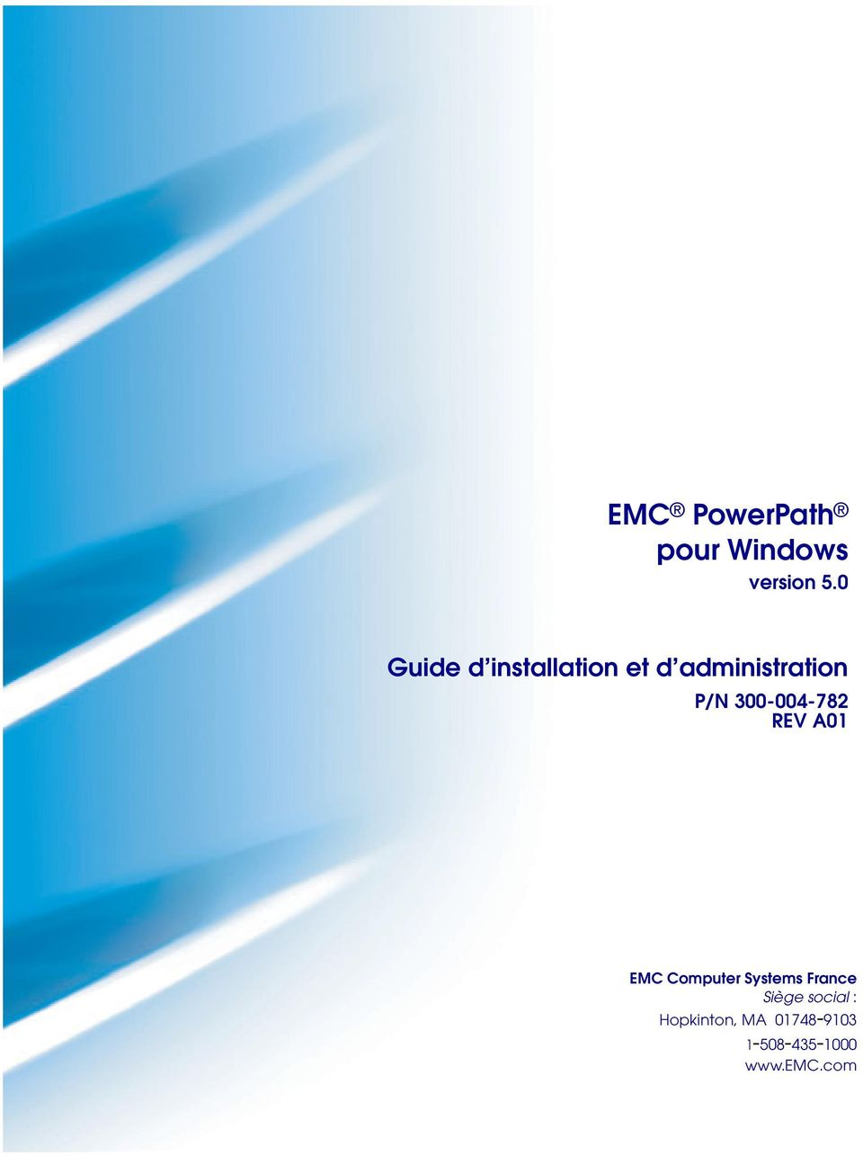 300-004-782 REV A01 EMC Computer Systems France