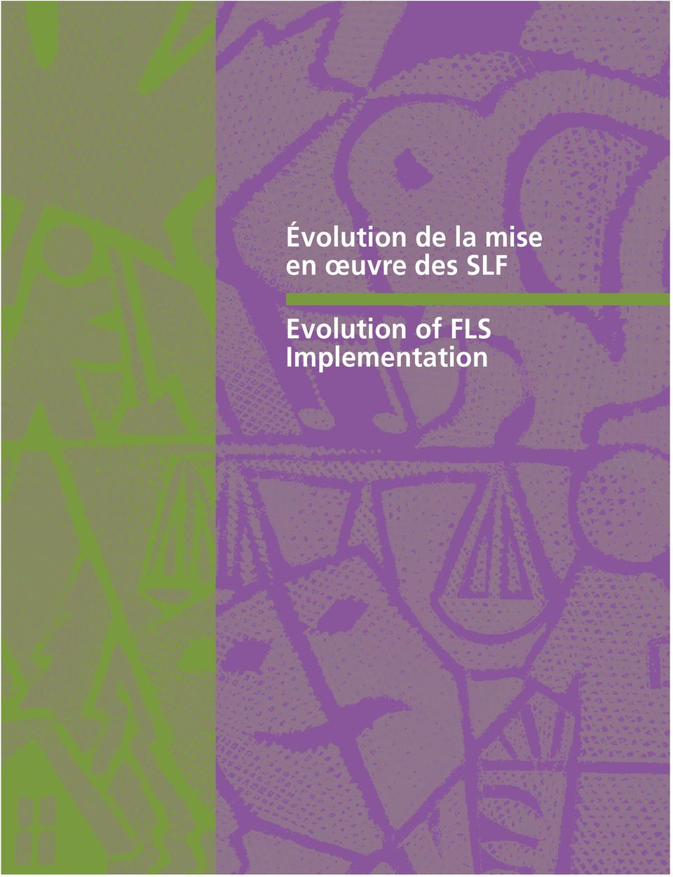 SLF Evolution of