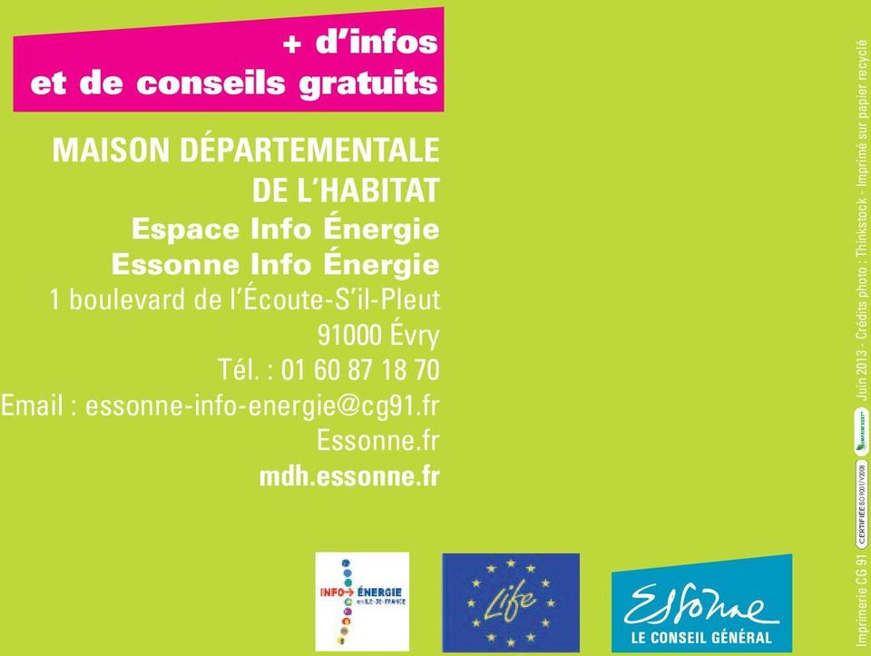 : 01 60 87 18 70 Email : essonne-