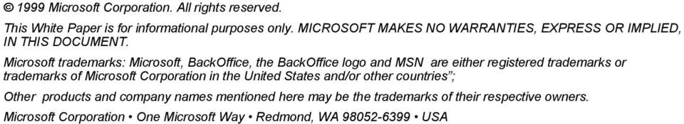 Microsoft trademarks: Microsoft, BackOffice, the BackOffice logo and MSN are either registered trademarks or trademarks of