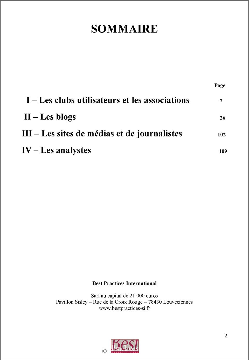analystes 109 Best Practices International Sarl au capital de 21 000
