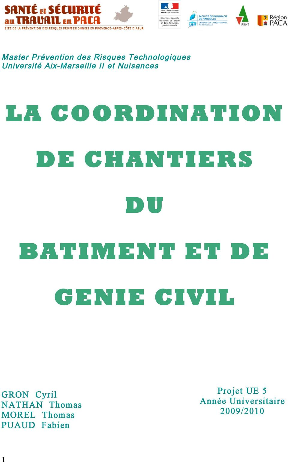 DU BATIMENT ET DE GENIE CIVIL GRON Cyril NATHAN Thomas