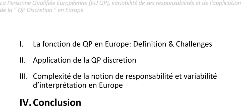 Application de la QP discretion III.