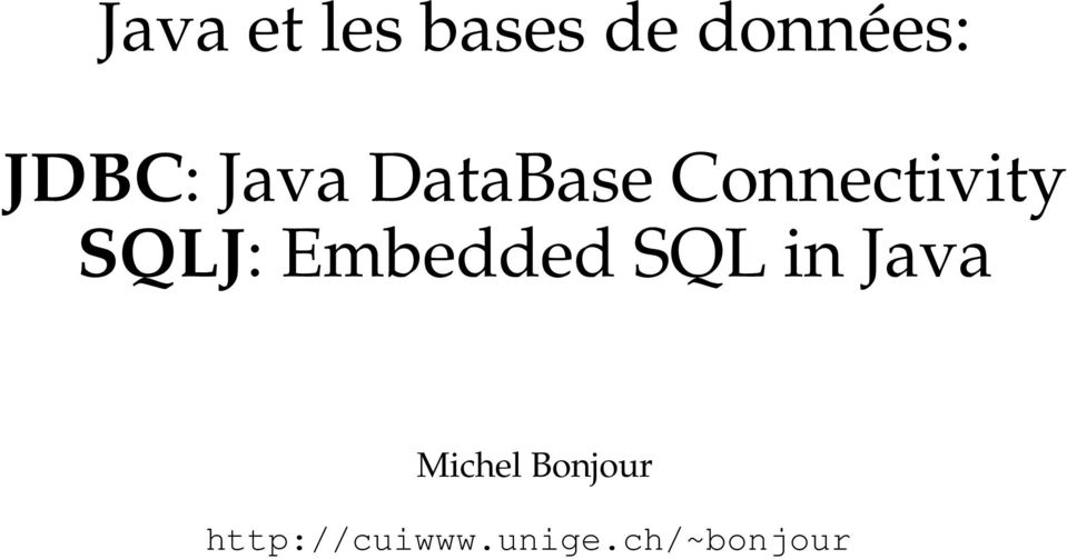 Embedded SQL in Java