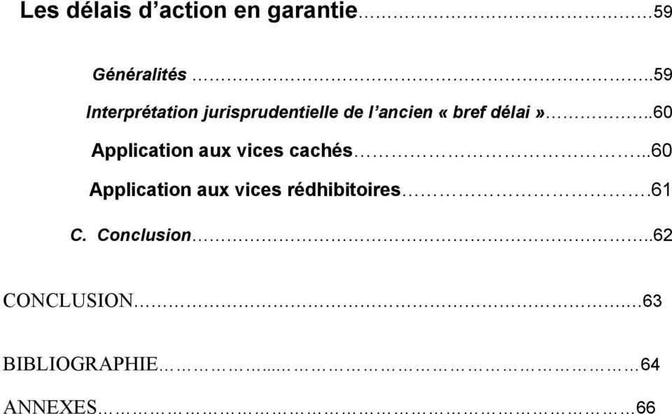 60 Application aux vices cachés.