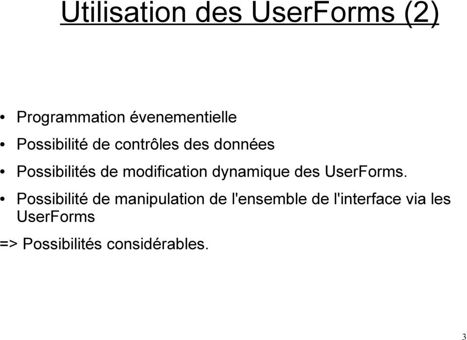 modification dynamique des UserForms.