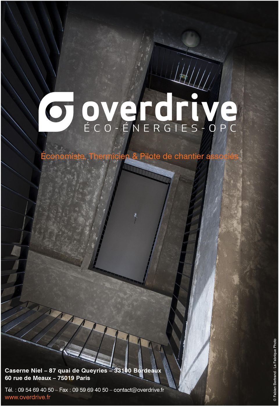 : 09 54 69 40 50 Fax : 09 59 69 40 50 contact@overdrive.fr www.