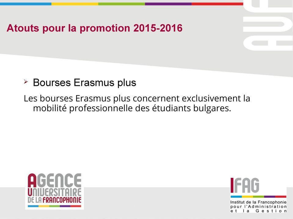 Erasmus plus concernent exclusivement