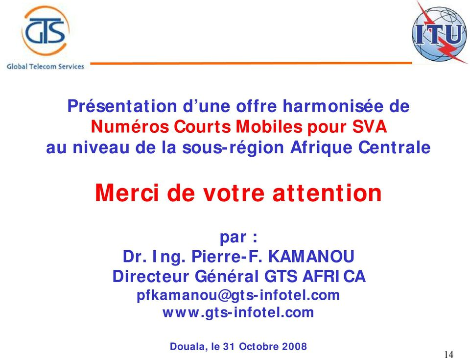 attention par : Dr. Ing. Pierre-F.
