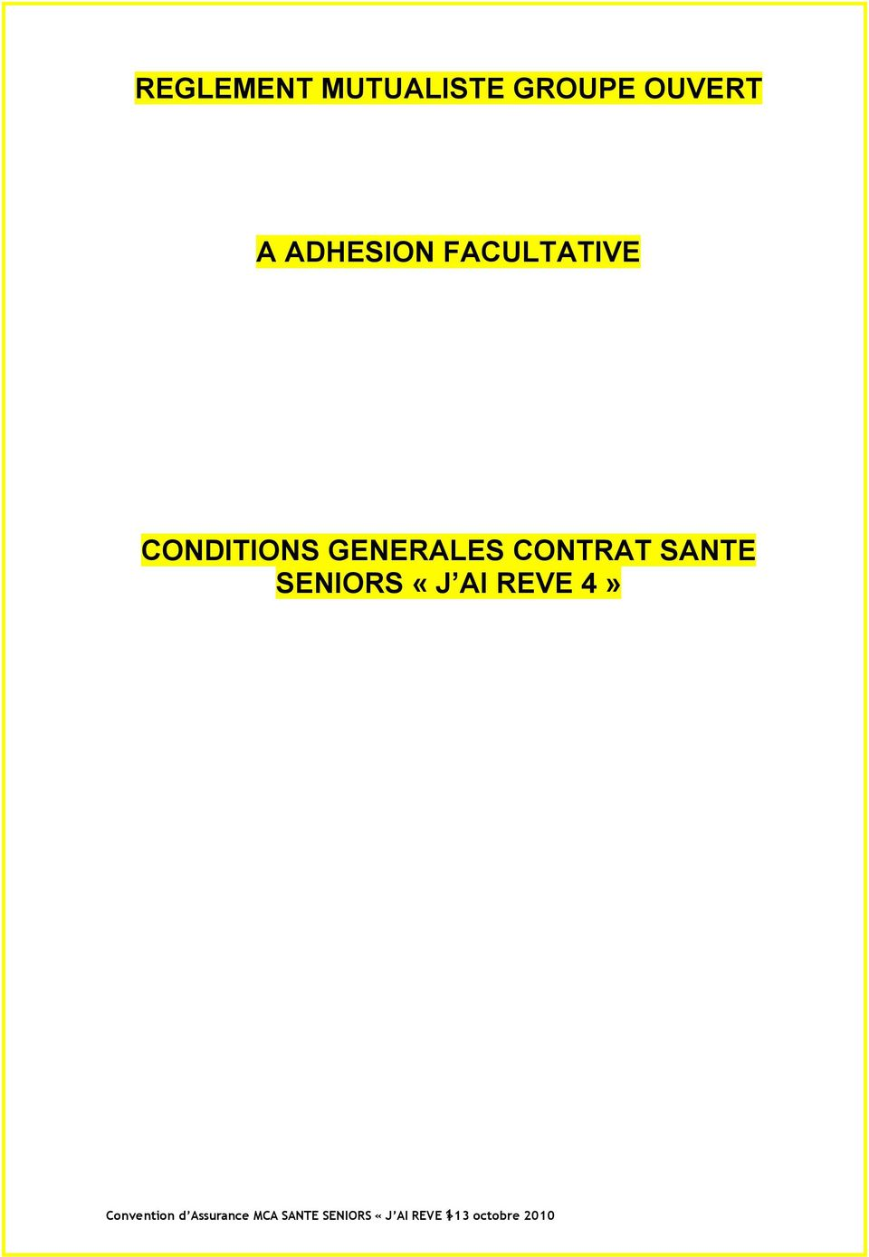 SANTE SENIORS «J AI REVE 4» Convention d