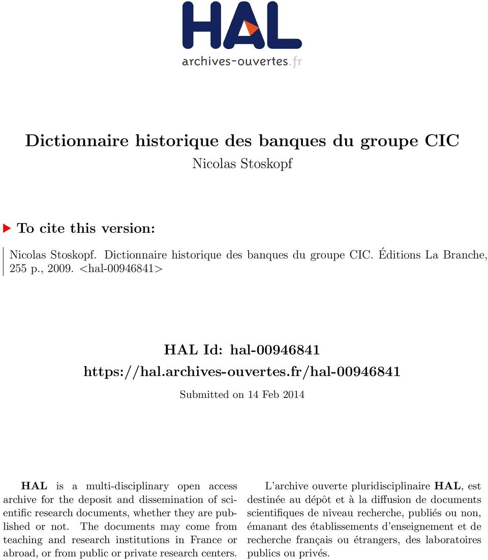 fr/hal-00946841 Submitted on 14 Feb 2014 HAL is a multi-disciplinary open access archive for the deposit and dissemination of scientific research documents, whether they are published or not.