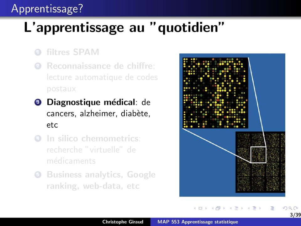 lecture automatique de codes postaux 3 Diagnostique médical: de cancers,