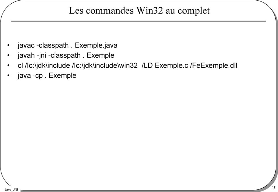 Exemple cl /Ic:\jdk\include