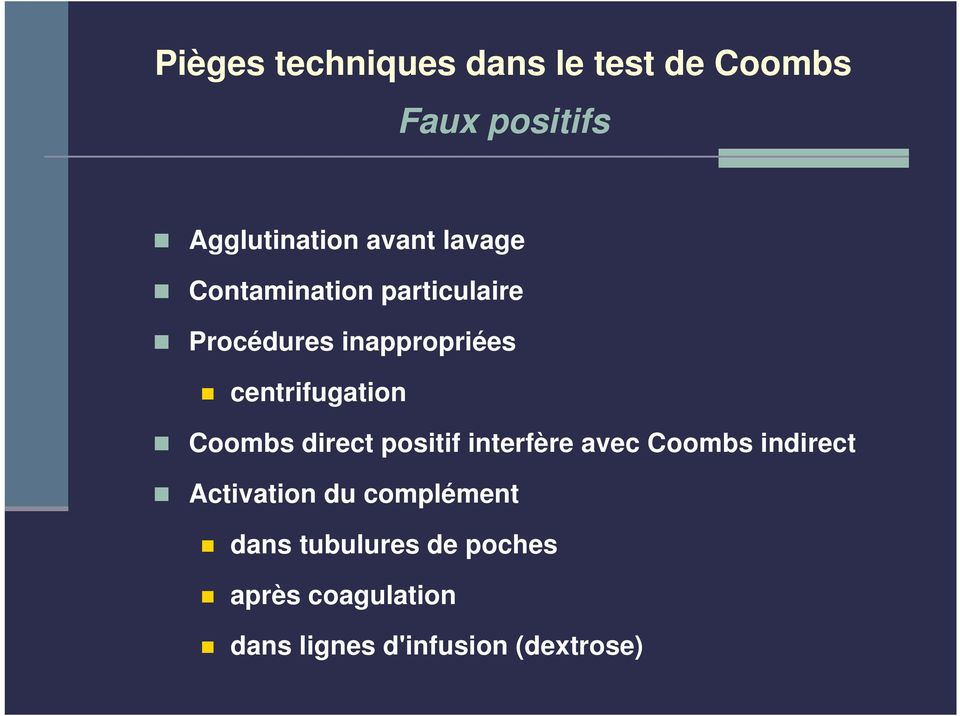 Coombs direct positif interfère avec Coombs indirect Activation du