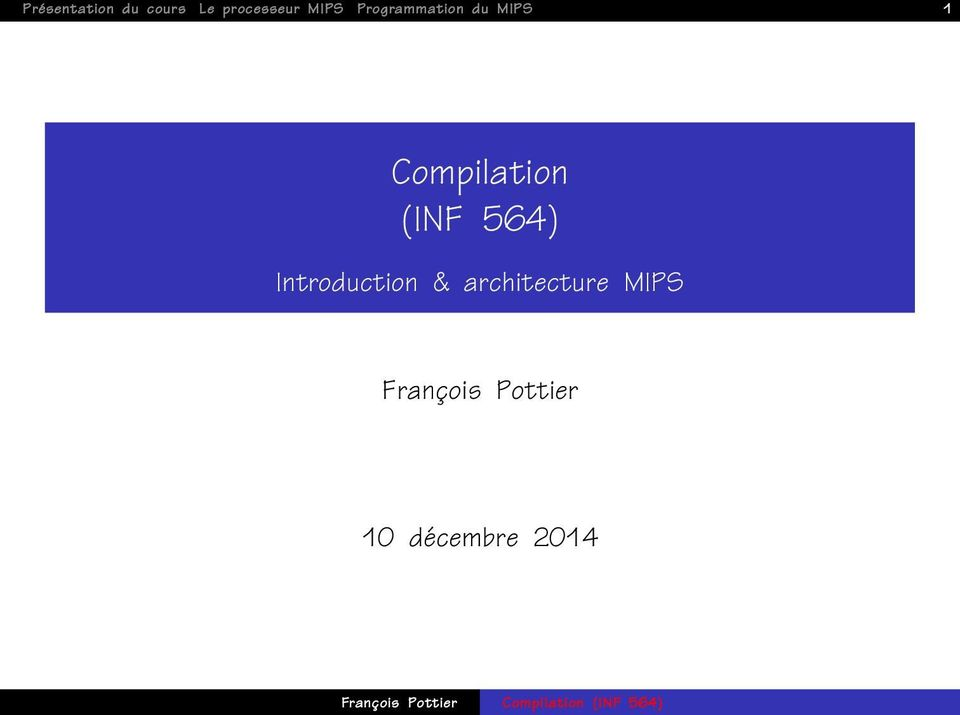 Compilation (INF 564) Introduction &