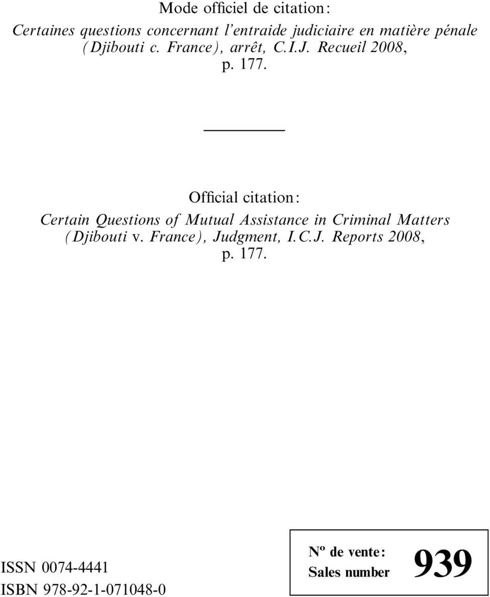 Official citation: Certain Questions of Mutual Assistance in Criminal Matters (Djibouti v.