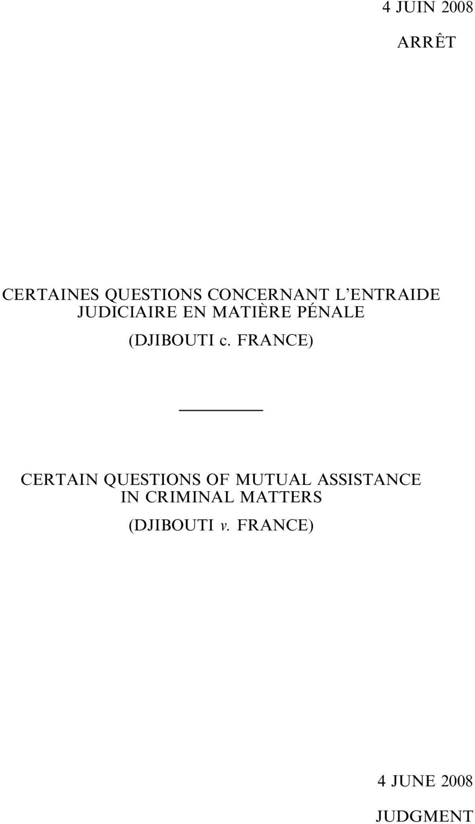 FRANCE) CERTAIN QUESTIONS OF MUTUAL ASSISTANCE IN