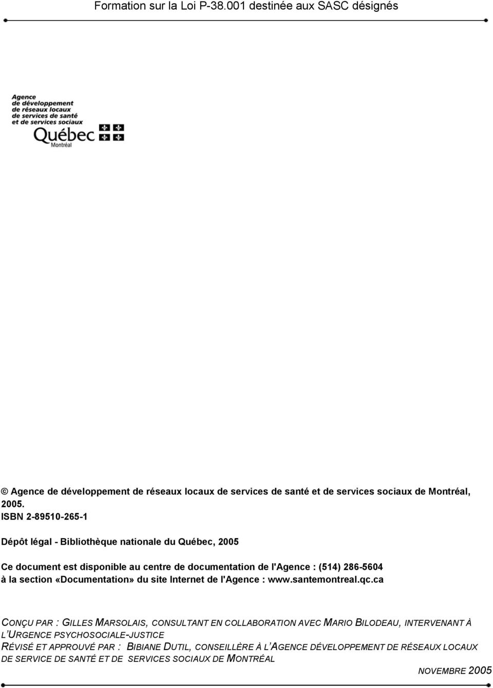 «Documentation» du site Internet de l'agence : www.santemontreal.qc.