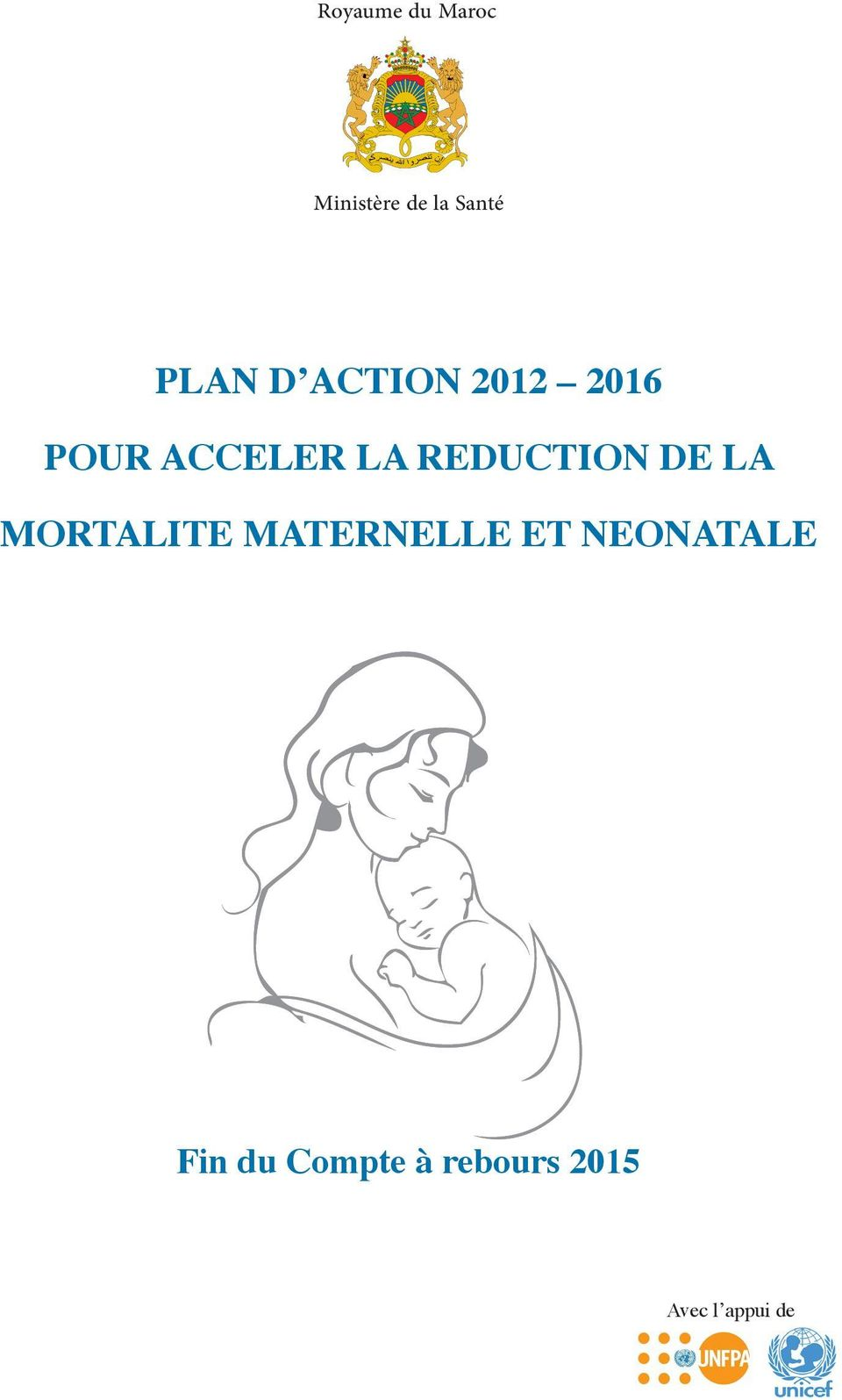 REDUCTION DE LA MORTALITE MATERNELLE ET