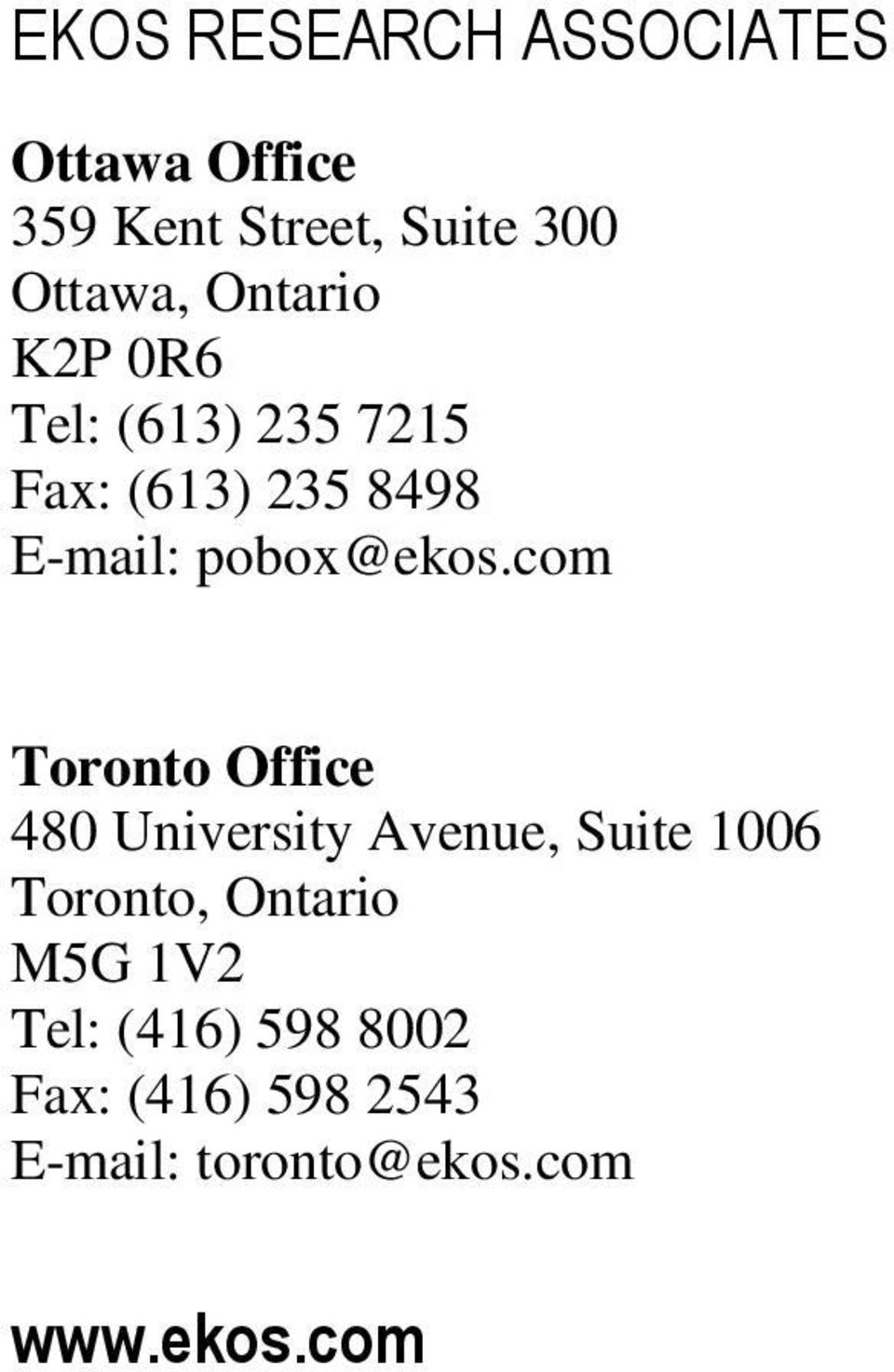 com Toronto Office 480 University Avenue, Suite 1006 Toronto, Ontario M5G