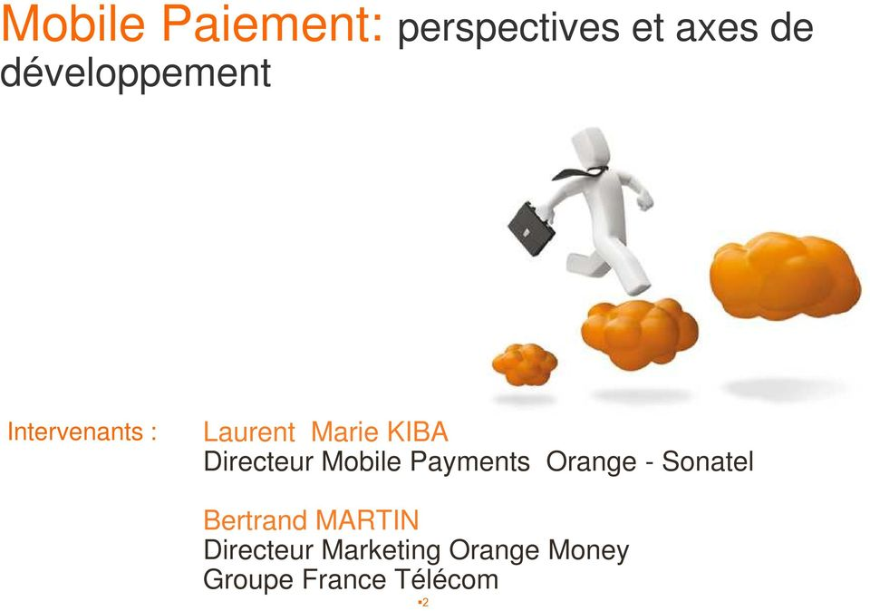 Directeur Mobile Payments Orange - Sonatel