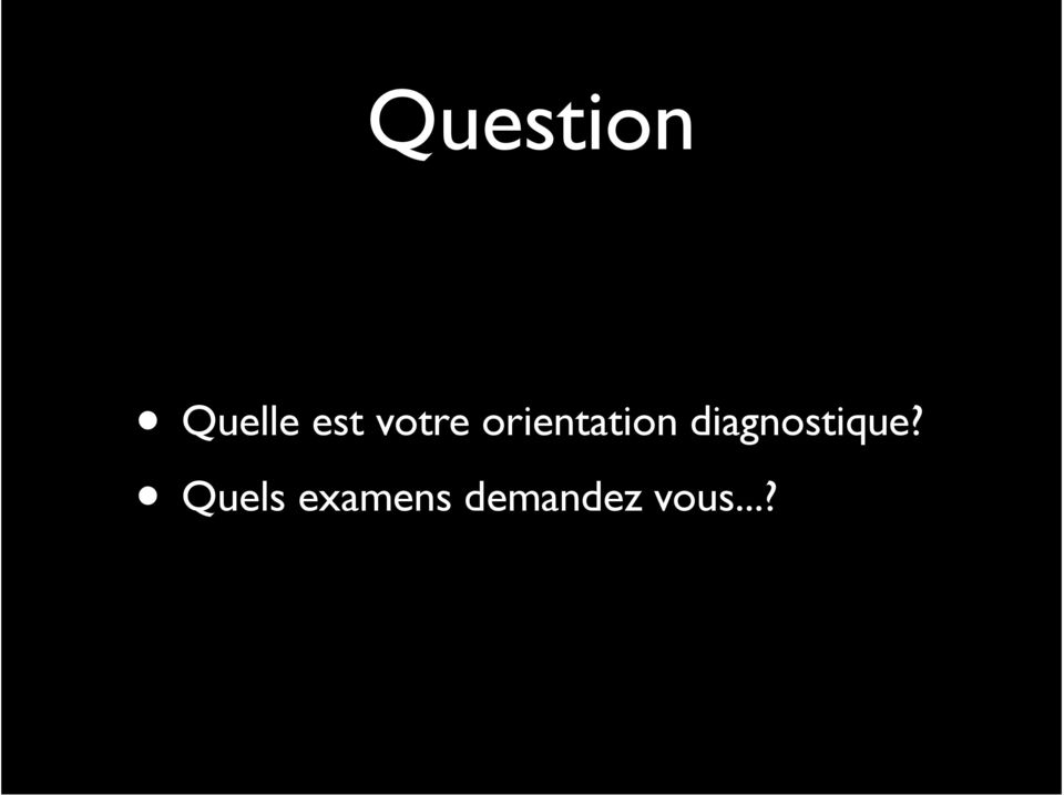 diagnostique?