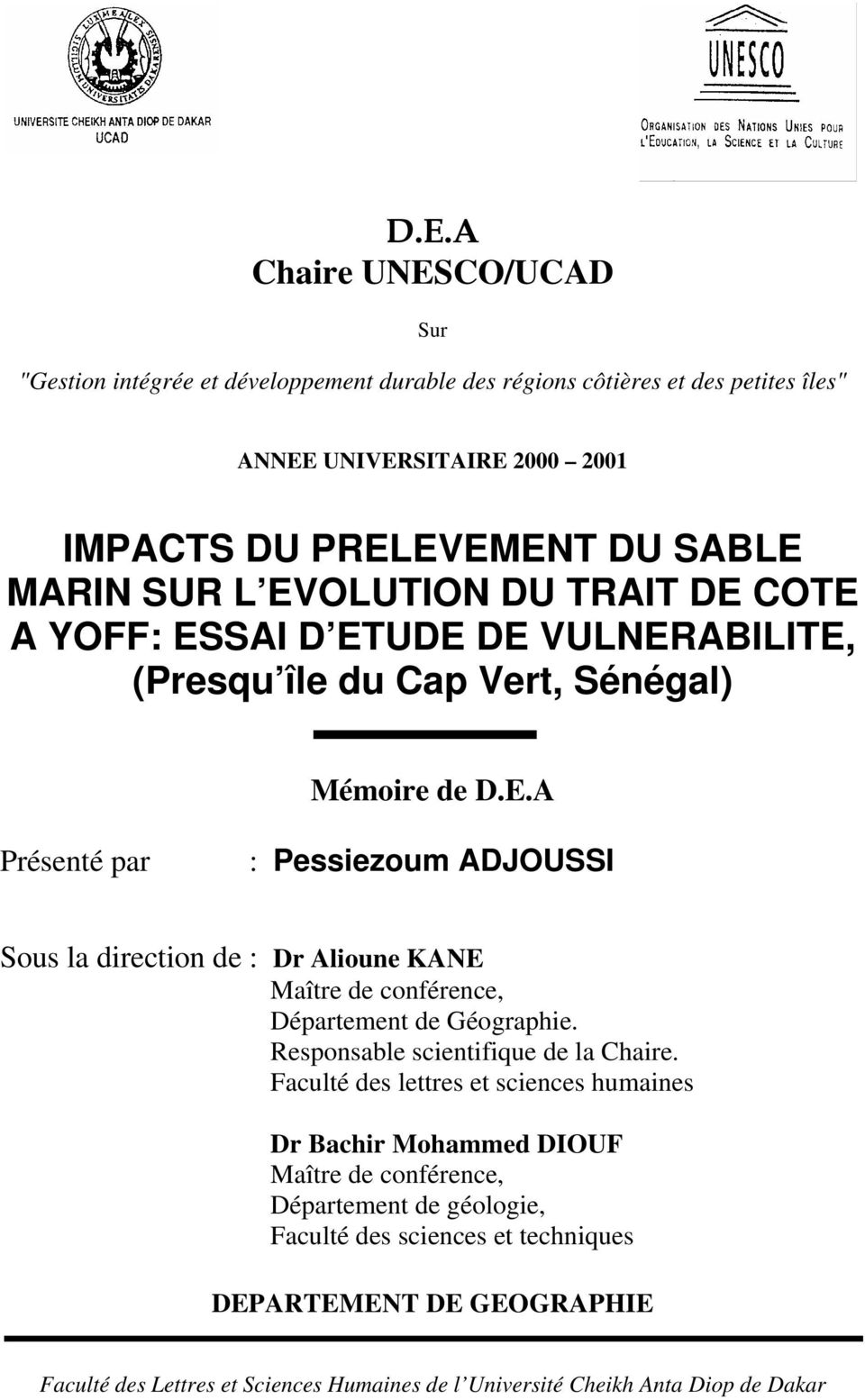 Responsable scientifique de la Chaire.
