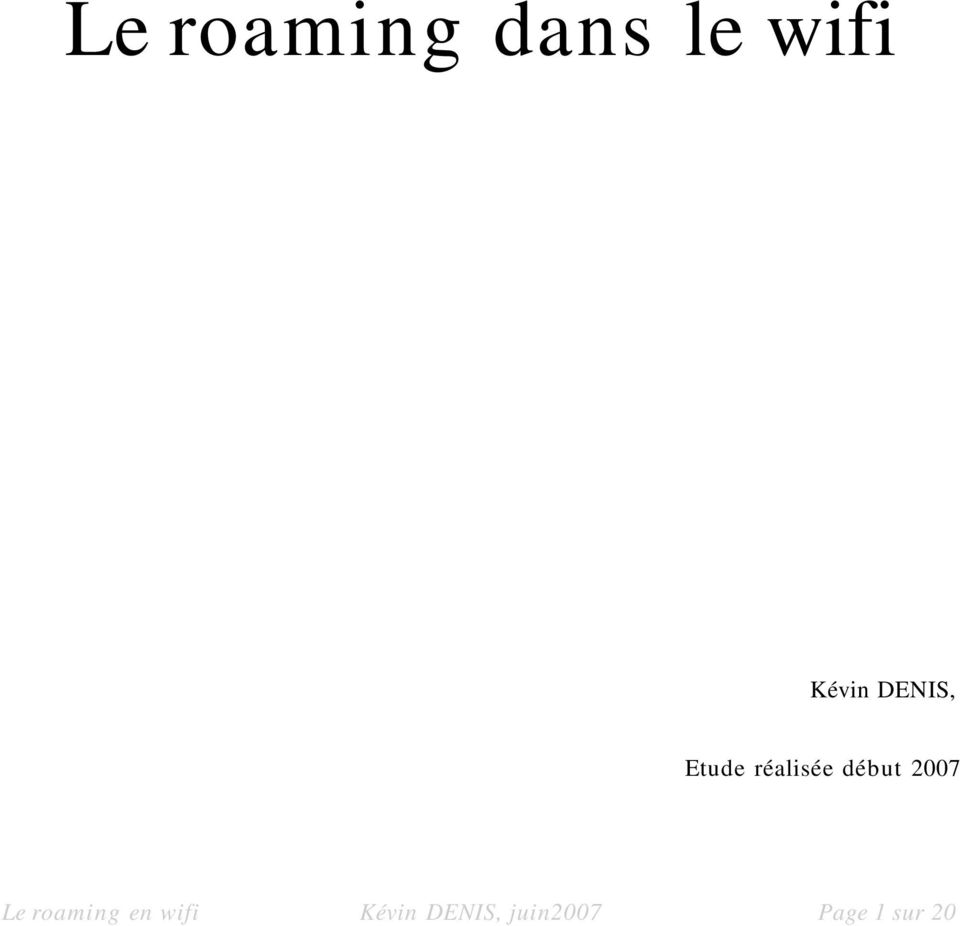 2007 Le roaming en wifi Kévin