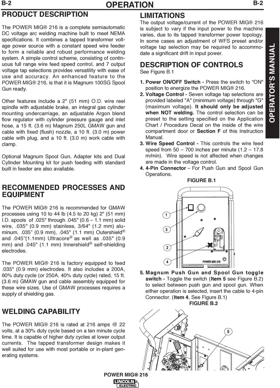 Power Mig 216 For Use With Machine Code Numbers Lincoln 100sg Wiring Diagram A Simple Control Scheme Consisting Of Continuous Full Range Wire Feed Speed And