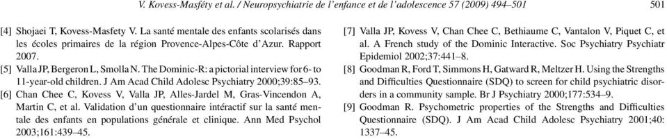 The Dominic-R: a pictorial interview for 6- to 11-year-old children. J Am Acad Child Adolesc Psychiatry 2000;39:85 93.