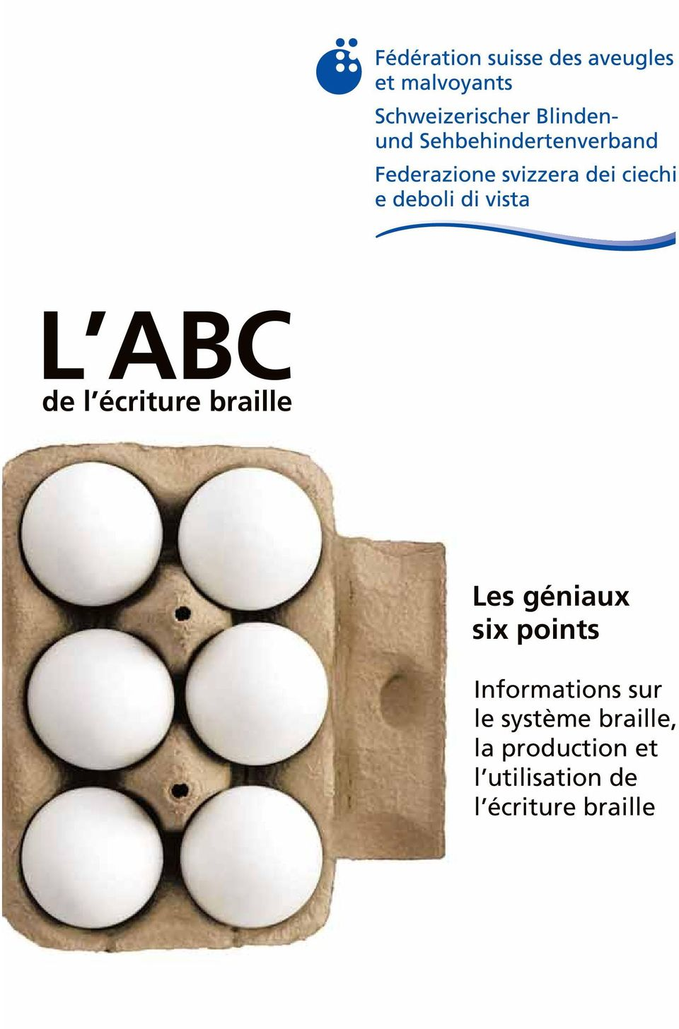 L At Abc Microsoft Com: L ABC. De L écriture Braille. Les Géniaux Six Points