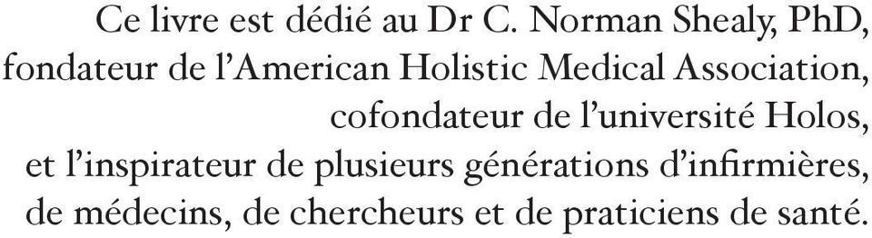 Association, cofondateur de l université Holos, et l