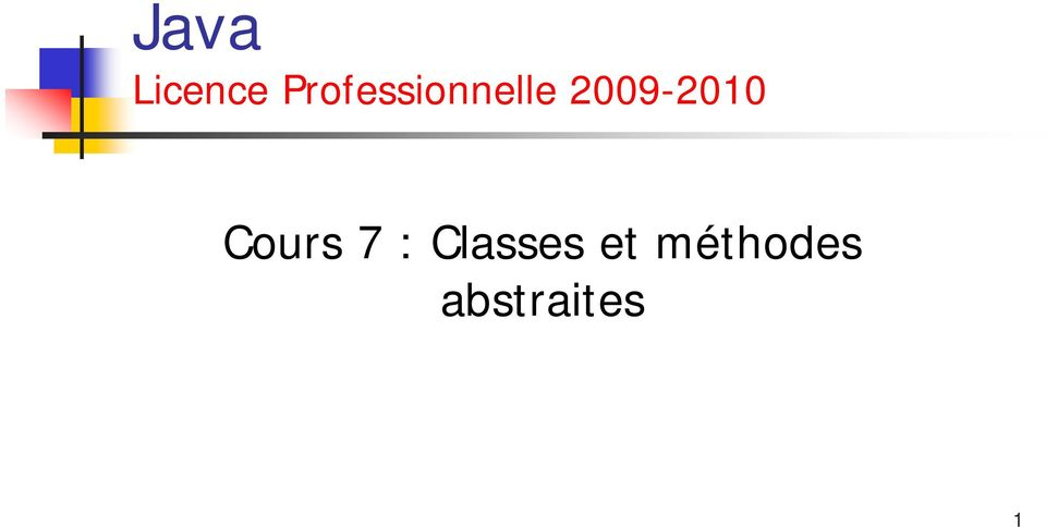 2009-2010 Cours 7 :