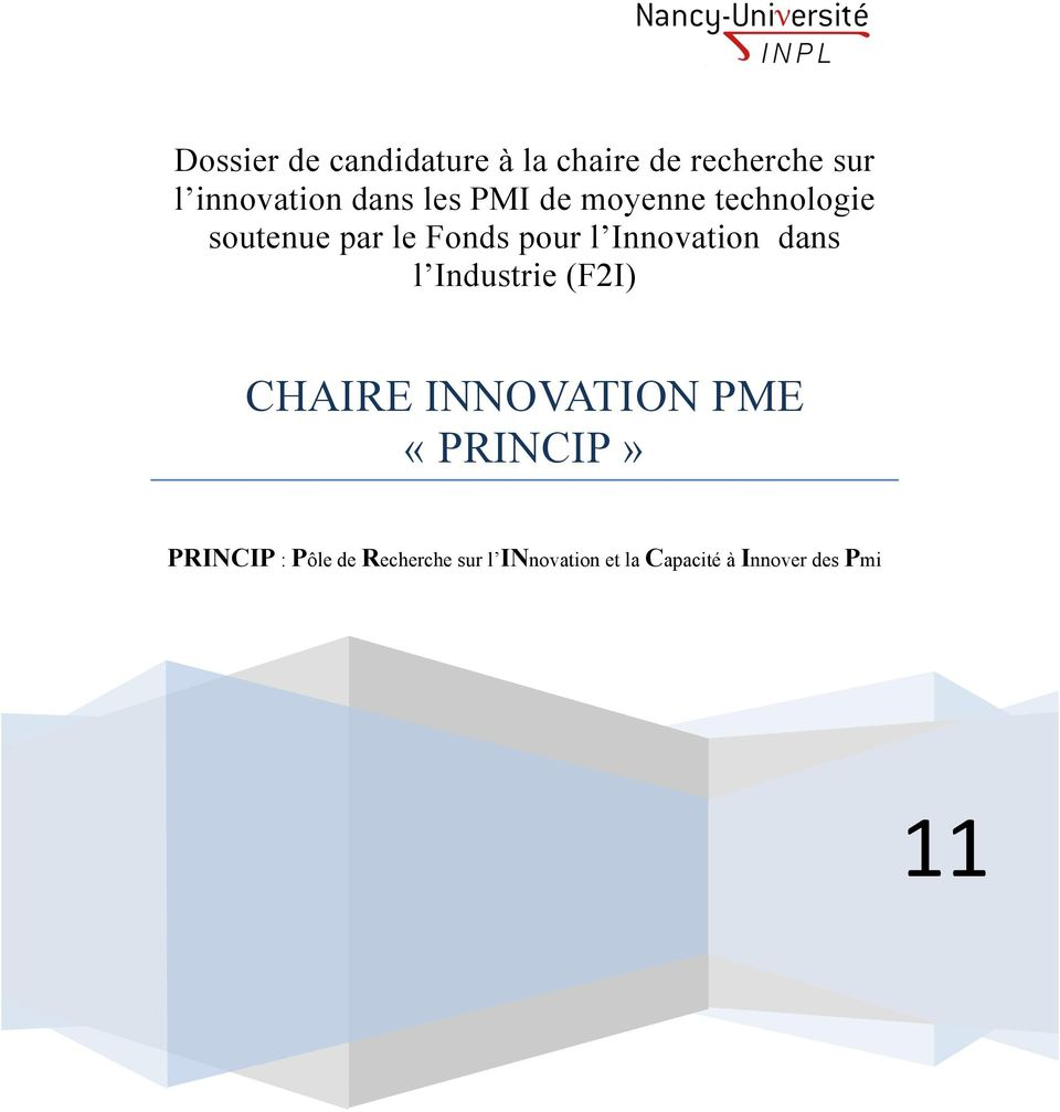 Innovation dans l Industrie (F2I) CHAIRE INNOVATION PME «PRINCIP»