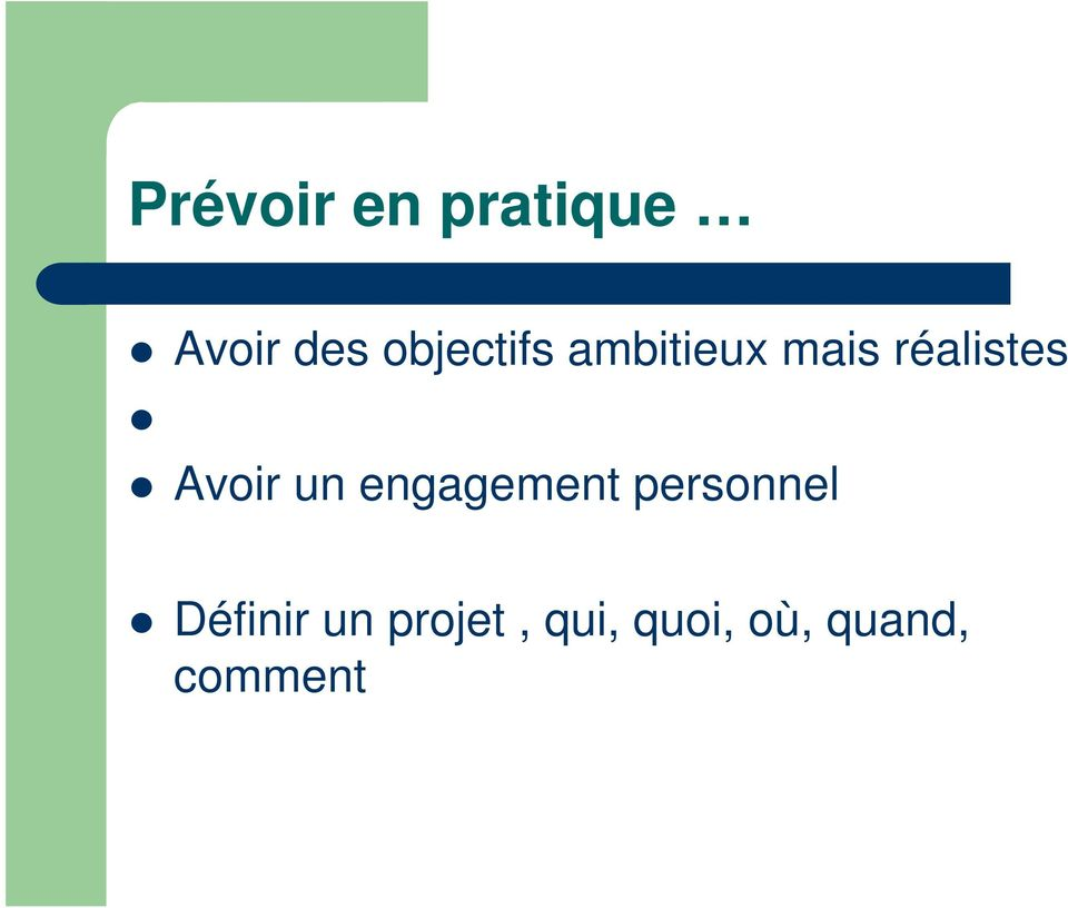 Avoir un engagement personnel