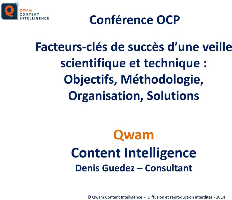 Organisation, Solutions Qwam Content Intelligence Denis Guedez