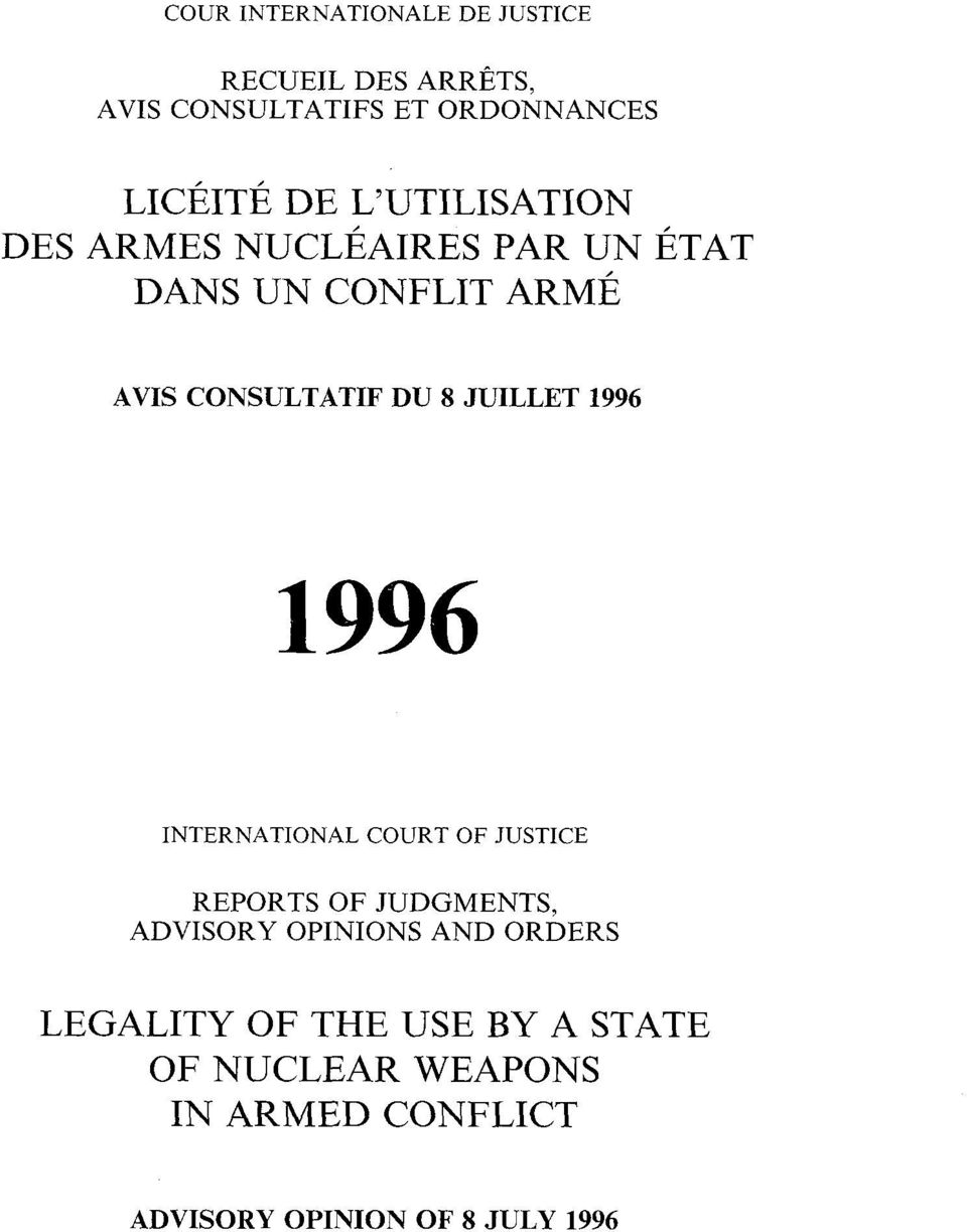 JUILLET 1996 INTERNATIONAL COURT OF JUSTICE REPORTS OF JUDGMENTS, ADVISORY OPINIONS AND ORDERS