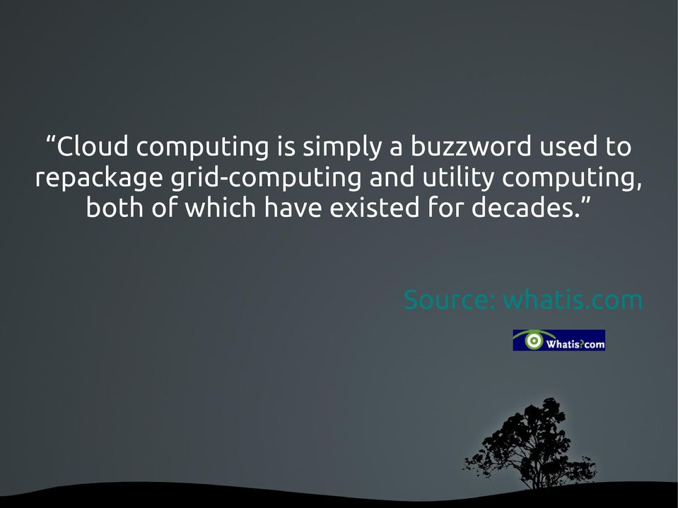 utility computing, both of which have